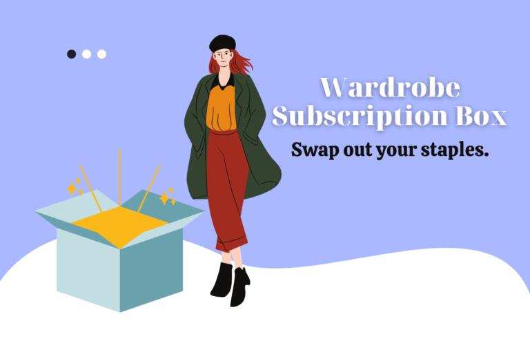 Wardrobe Staples Subscription Box